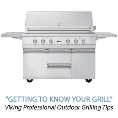 Viking Professional Outdoor Grilling Tips