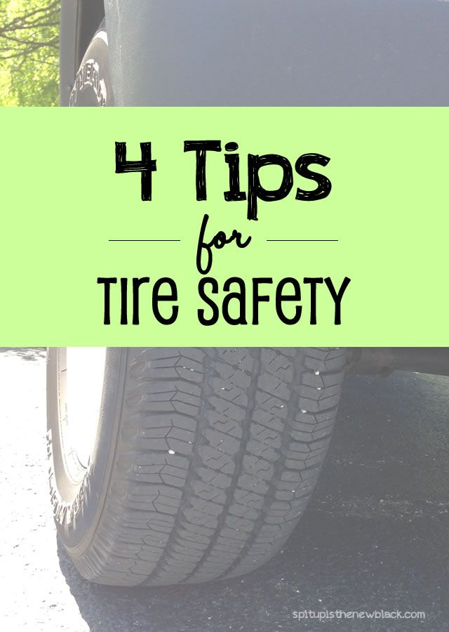 4 Tips for Tire Safety