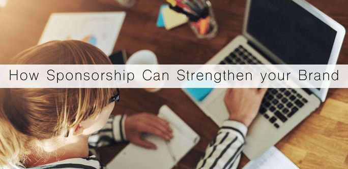 How Sponsorships Can Strengthen Your Brand