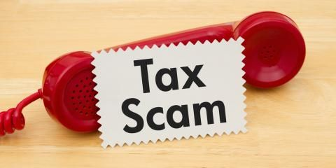 Tax Preparation Advice: 4 Scams to Avoid This Year