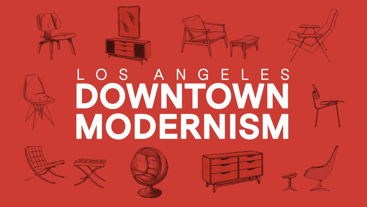 April 30: Downtown Modernism Show Coming to Downtown LA