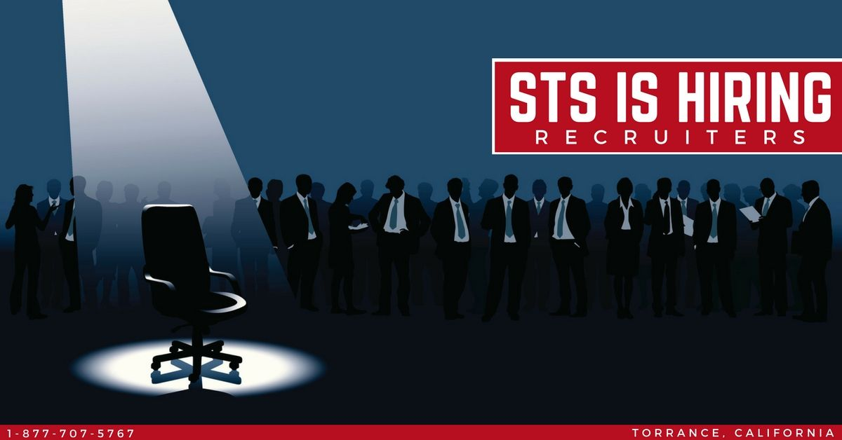 STS is Currently Hiring Recruiters in Torrance, California