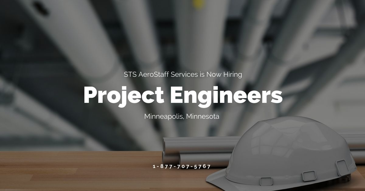 STS is Hiring Project Engineers in Minneapolis, Minnesota