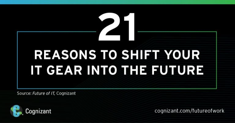 21 Reasons to Shift your IT Gear into the Future