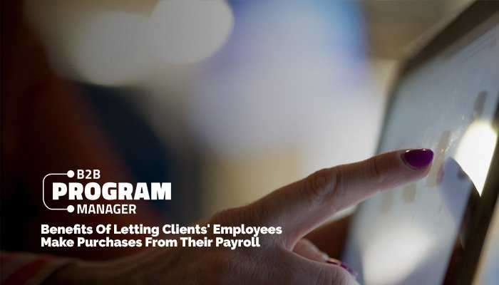 Deduction Diligence: The Benefits Of Letting Clients' Employees Make Purchases From Their Payroll