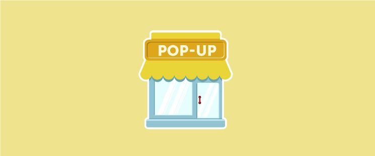 The Ultimate Guide to Pop-Up Shops