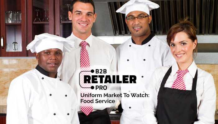 Food Service Savvy: Why Uniform Marketers Must Appeal To Restaurants