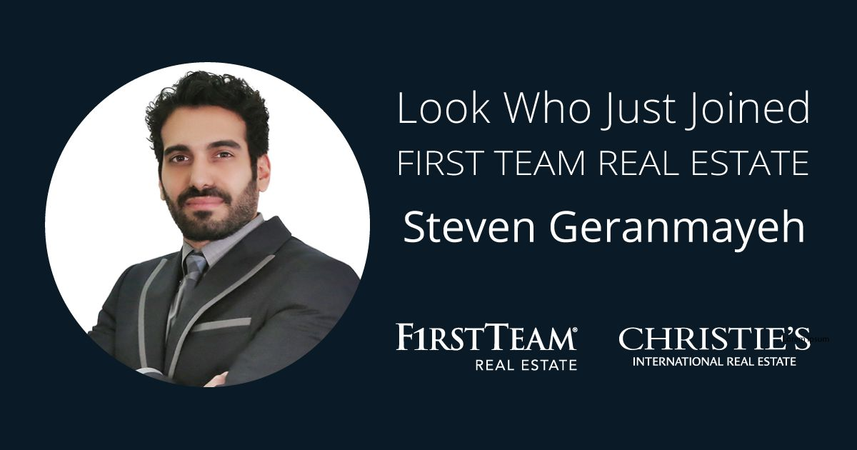 First Team Welcomes Steven Geranmayeh to Tustin Office