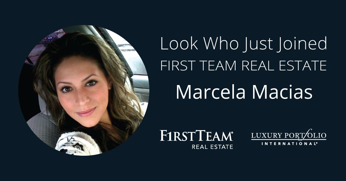 First Team Welcomes Marcela Macias to Rancho Cucamonga Office