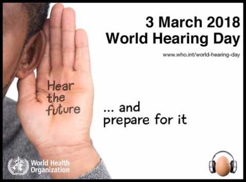 March 3rd is World Hearing Day!