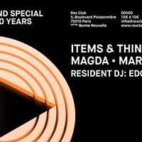 Overground x Items&Things / Rex Club 30 Years: Magda, Marc Houle