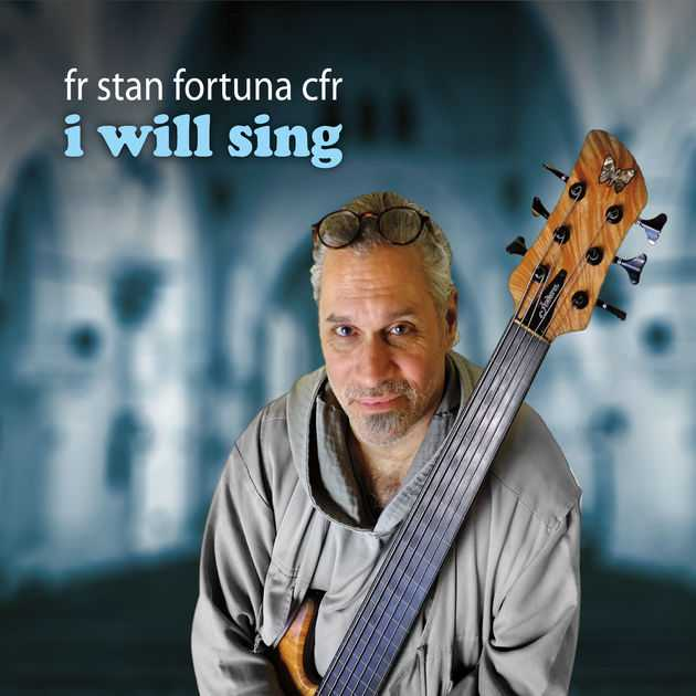Sing a New Song by Fr. Stan Fortuna CFR