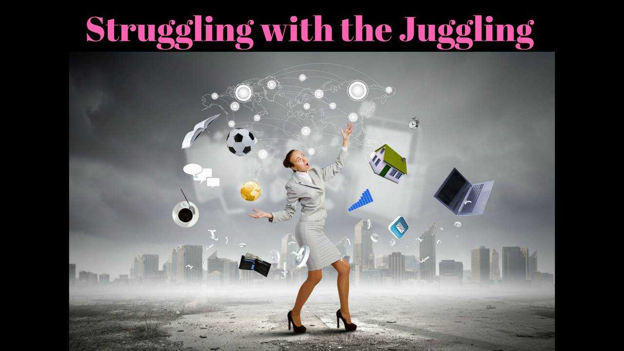Are You Struggling with The Juggling of Work and Personal Life?