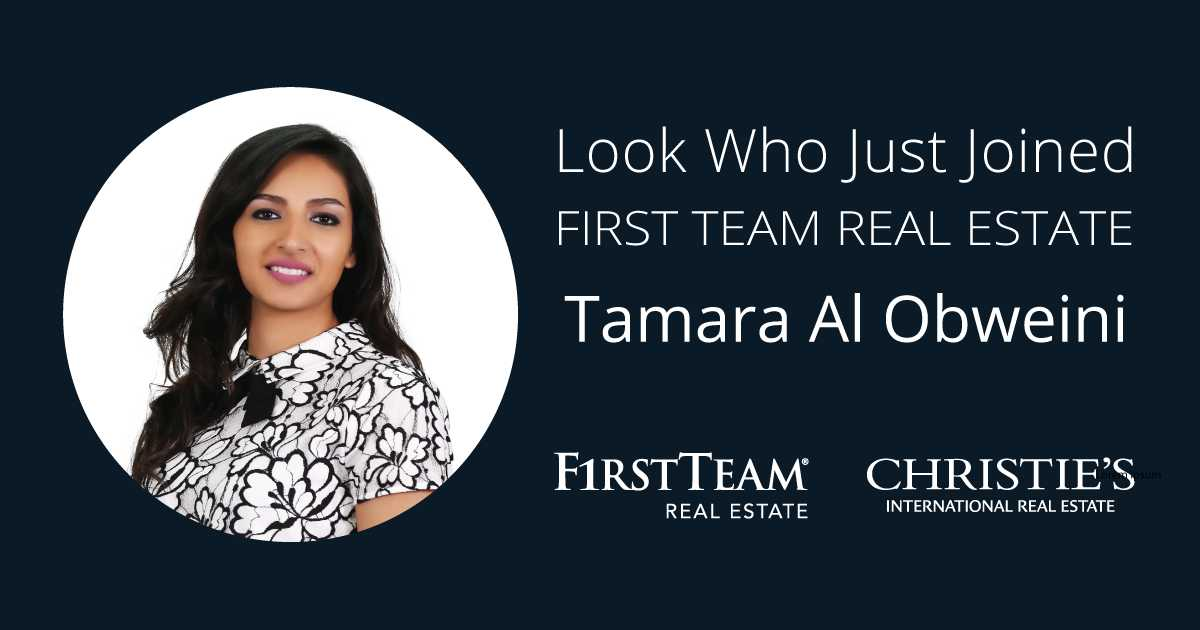 First Team Welcomes Tamara Al Obweini to Anaheim Hills Office