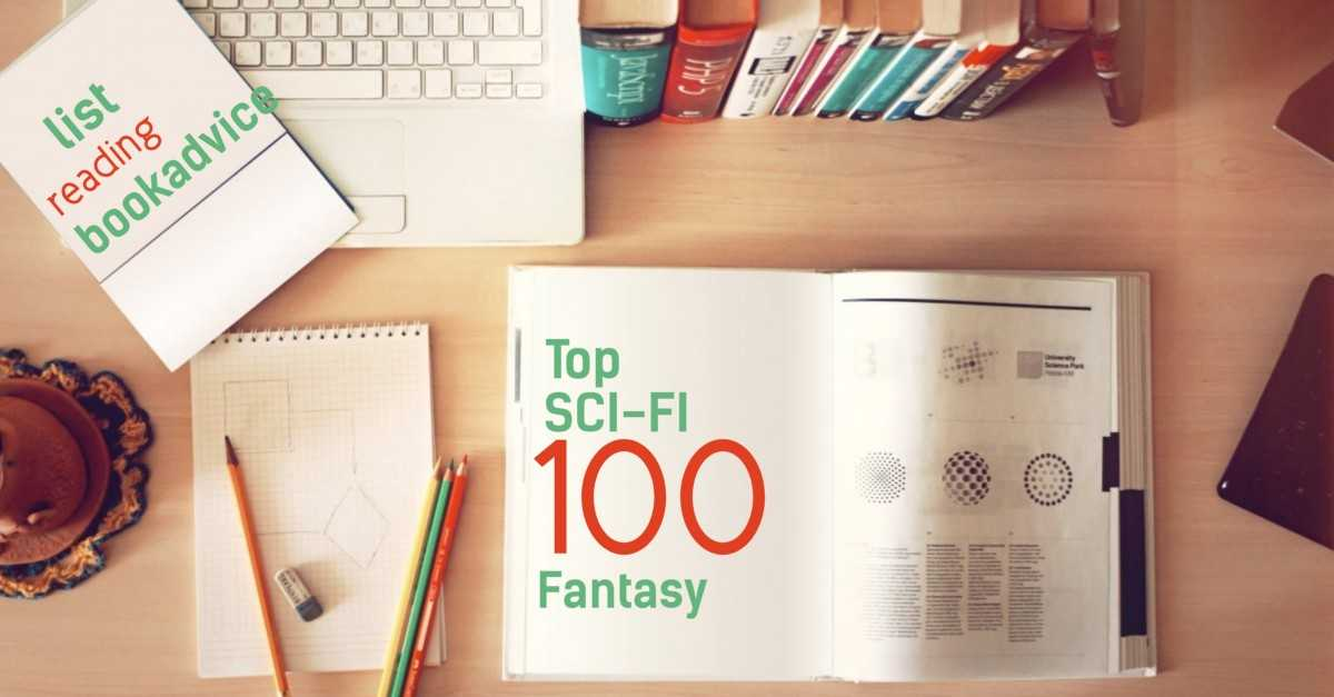 Top 100 Science-Fiction & Fantasy Books