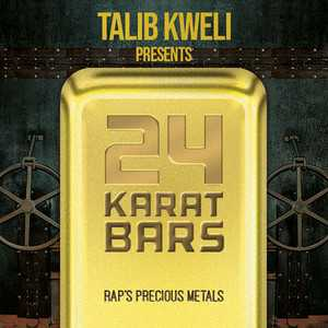 Talib Kweli Presents 24 Karat Bars, a playlist by Talib Kweli on Spotify