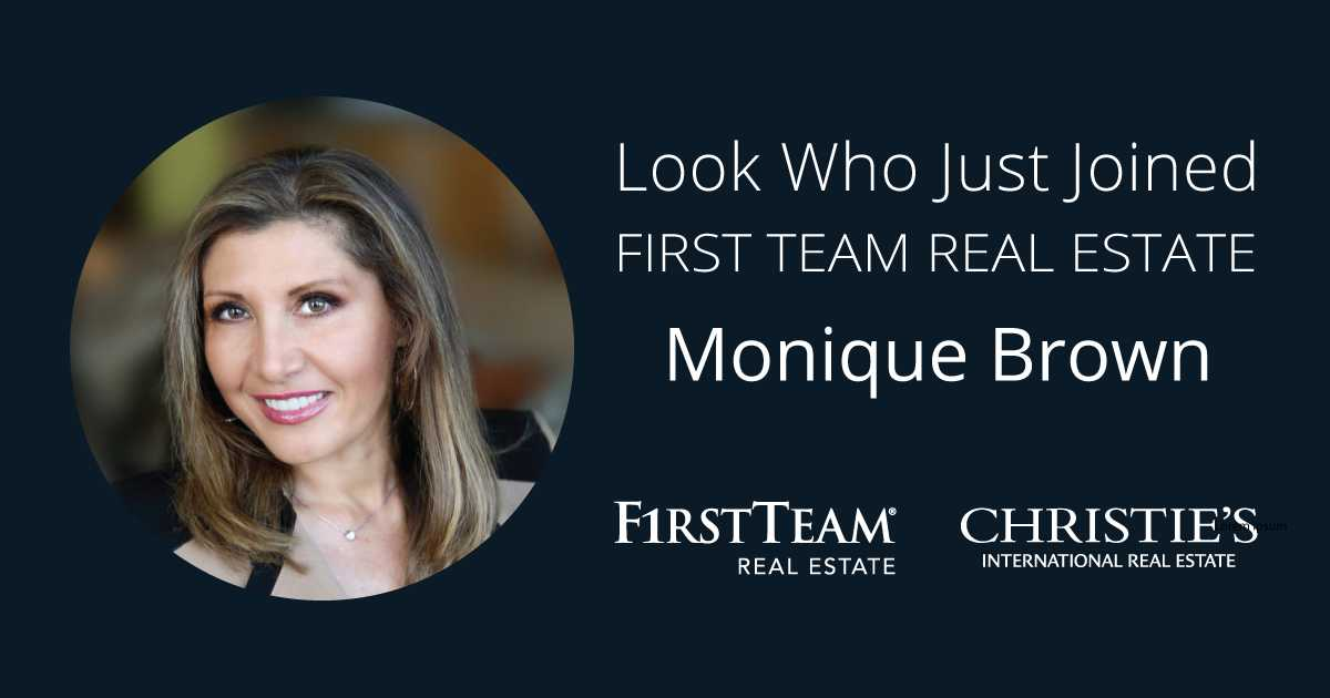 First Team Welcomes Monique Brown to Newport Beach Office