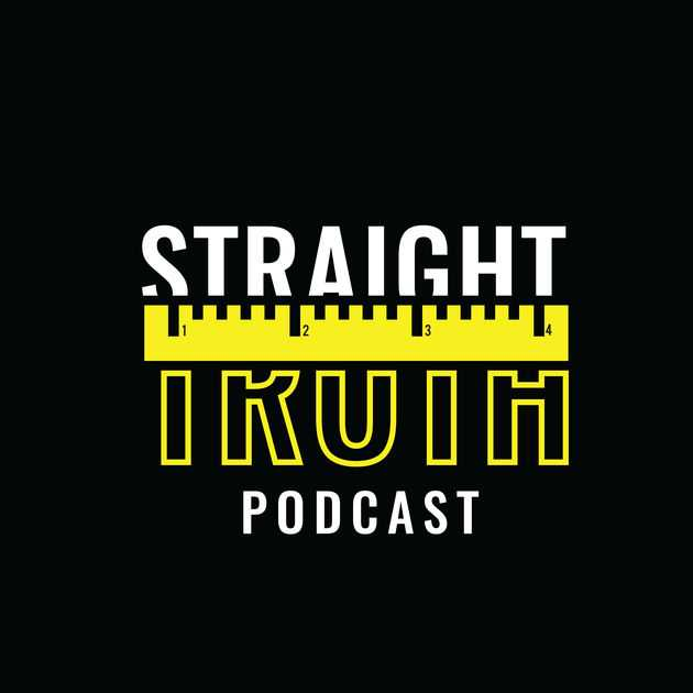 Straight Truth Podcast by Straight Truth Podcast on Apple Podcasts