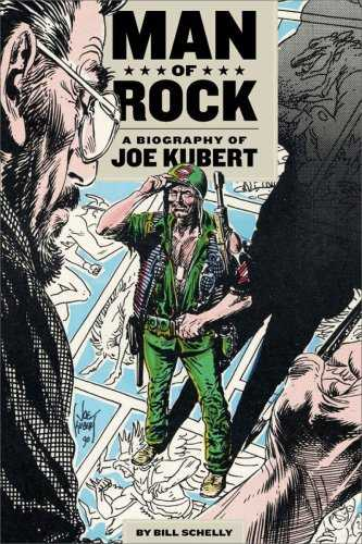 Legendary cartoonist Joe Kubert's life rocks biography! PODCAST INTERVIEW