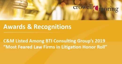 "C&M Listed Among BTI Consulting Group's 2019 ""Most Feared Law Firms in Litigation Honor Roll"""