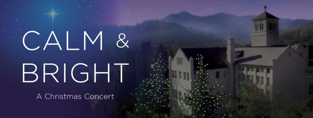 Calm & Bright: A Christmas Concert
