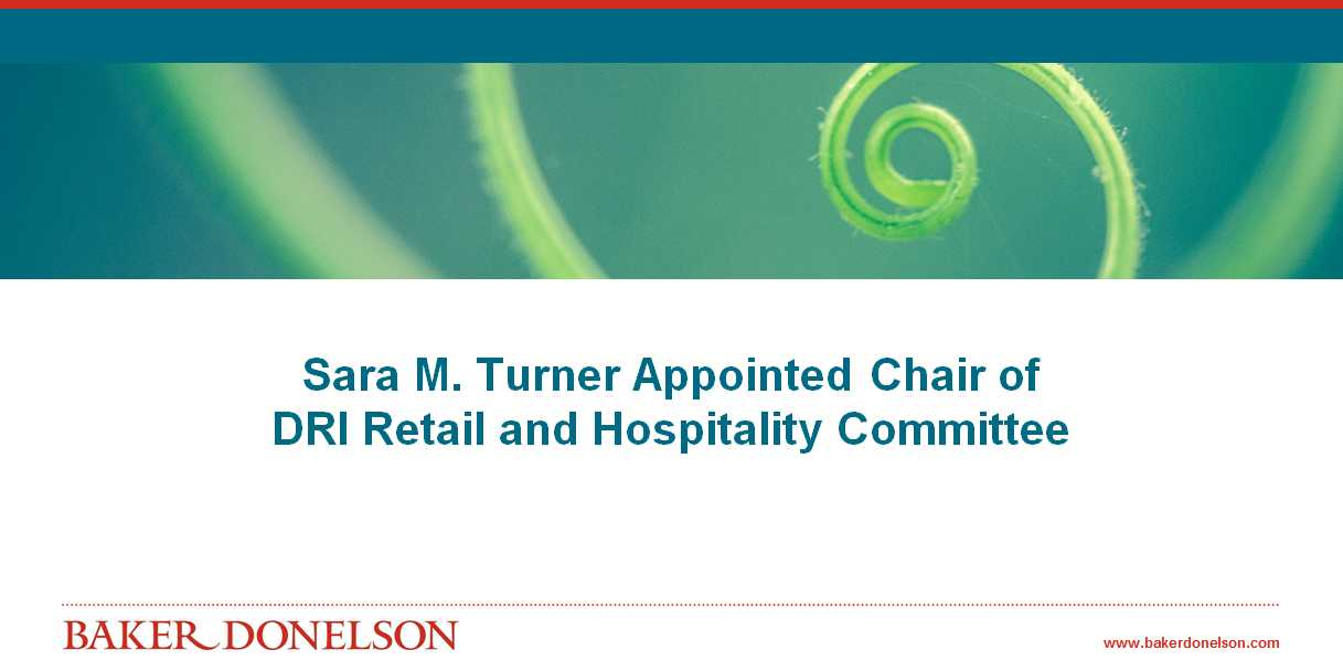 Sara M. Turner Appointed Chair of DRI Retail and Hospitality Committee