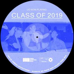 Class of 2019, a playlist by Urban Outfitters on Spotify