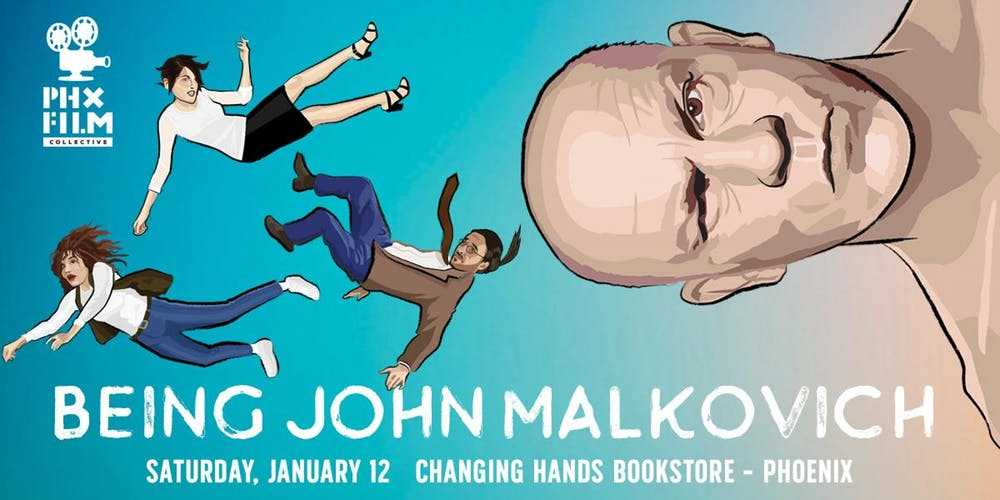 PHX Film Collective presents: Being John Malkovich