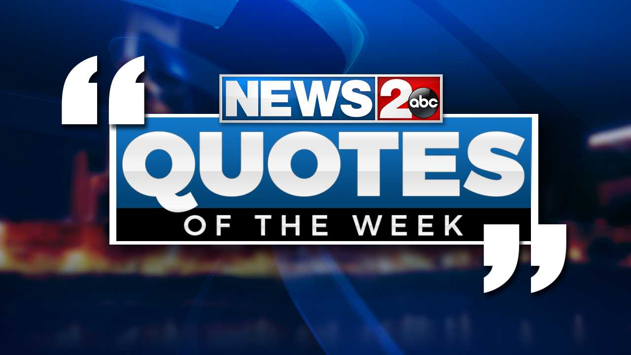 Quotes of the Week: January 6-12