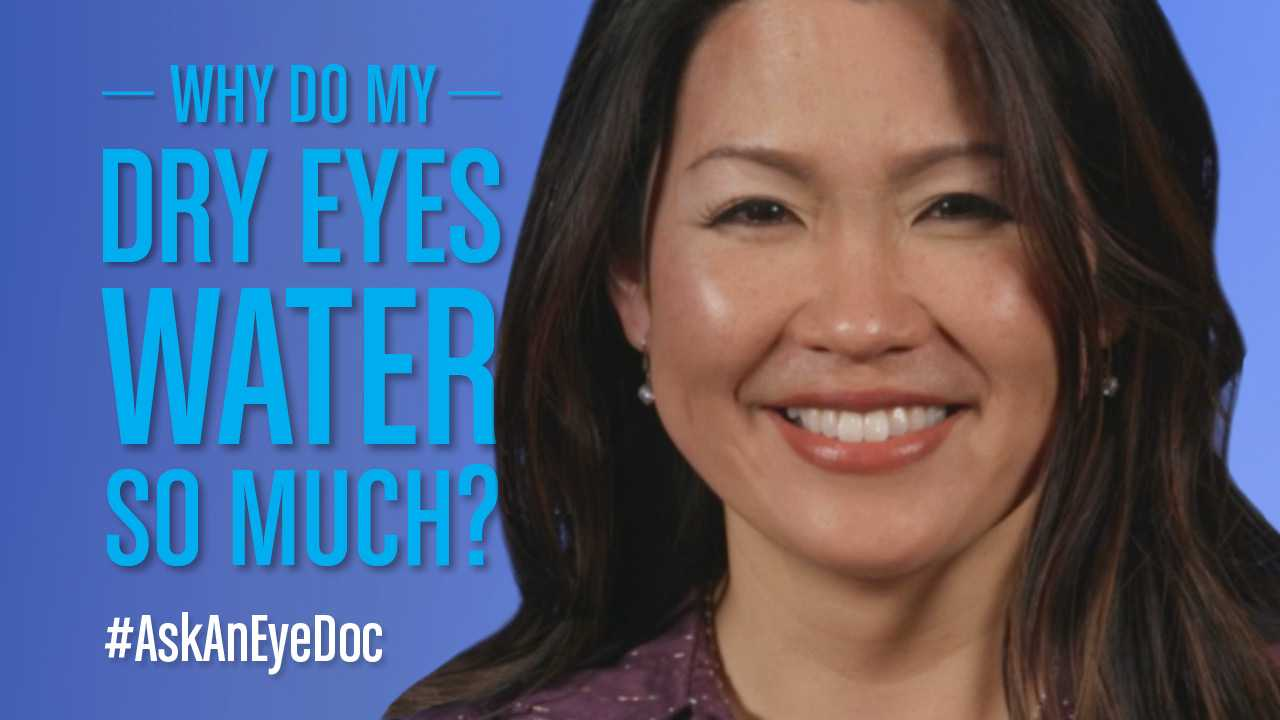 If I have dry eyes, but they constantly water. How could they be dry?