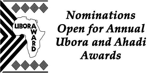 Nominations Open for Annual Ubora and Ahadi Awards