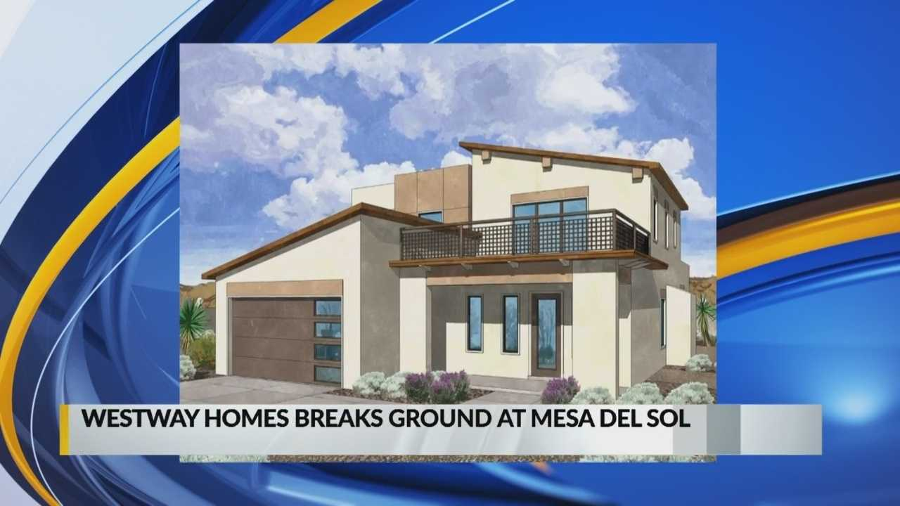 Westway Homes breaks ground at Mesa Del Sol