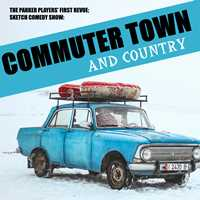 The Parker Players' First Revue Comedy Show: Commuter Town and Country