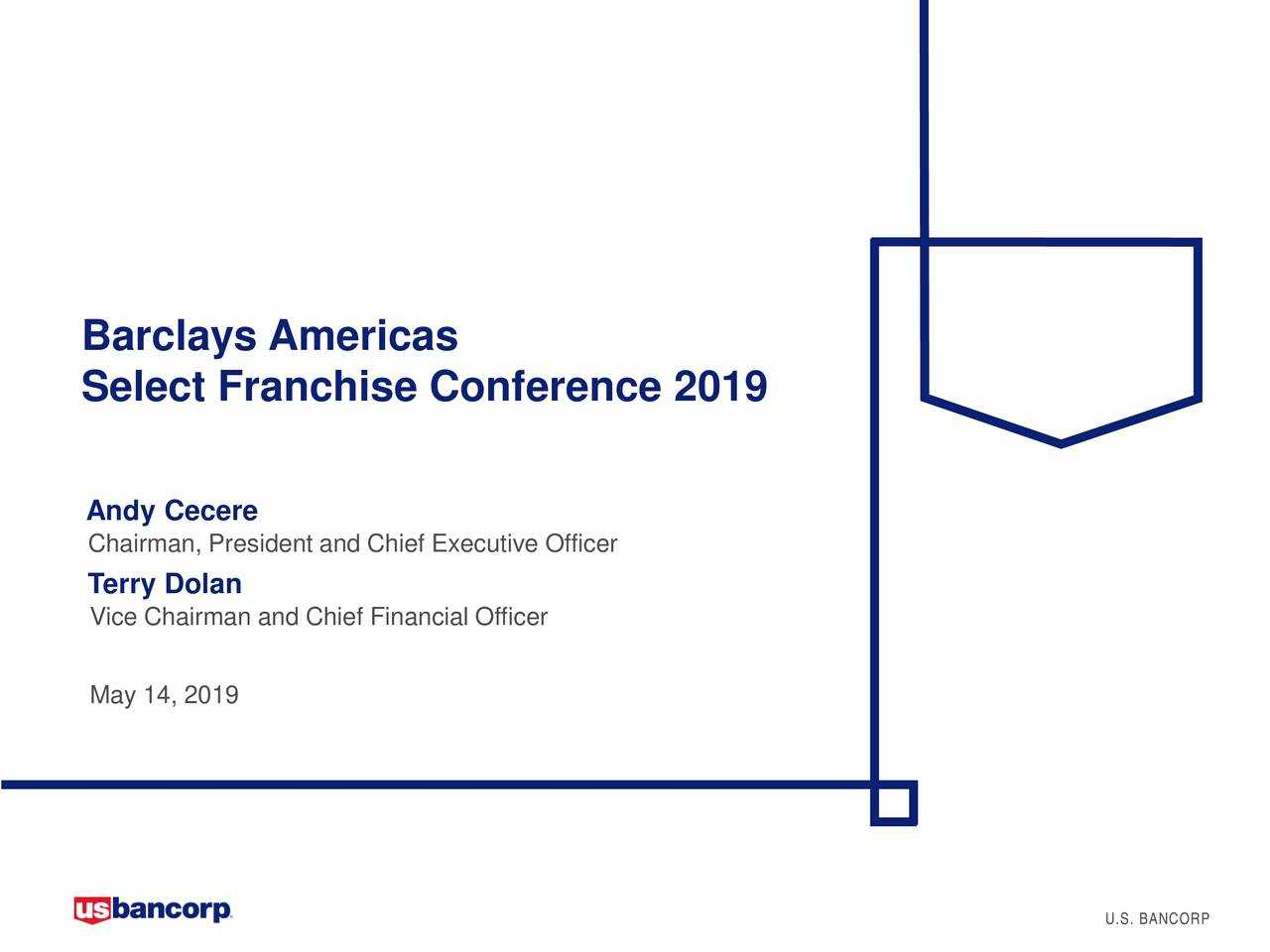U.S. Bancorp (USB) Presents At 2019 Barclays Americas Select Franchise Conference