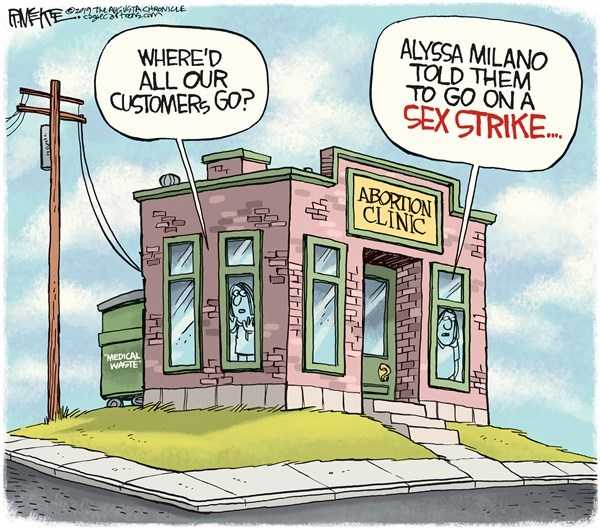 Going on sex strike over abortion? Political Cartoons