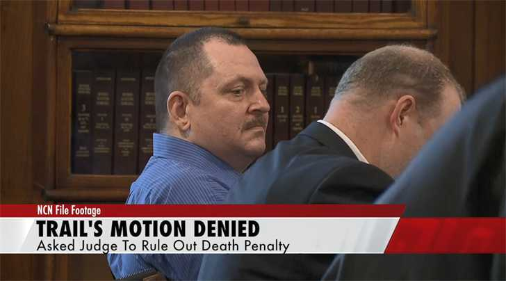 Aubrey Trail's motion to rule out death penalty is denied