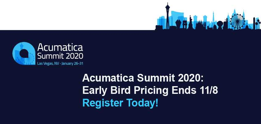 Acumatica Summit 2020: Early Bird Pricing Ends 11/8, Register Today!